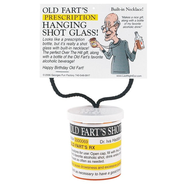 Old Fart's Prescription Hanging Shot Glass