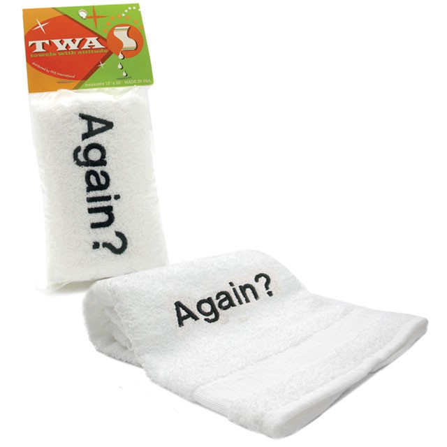Towels With Attitude - Again?