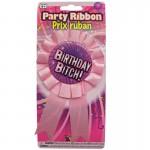 Birthday Bitch Award Ribbon