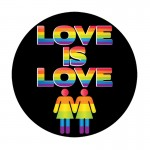 Love Is Love 6in Button