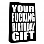 Your Fucking Birthday Gift Large Gift Bag